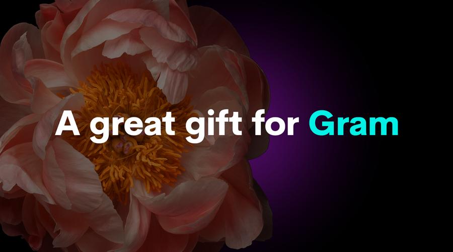 Go big for grandma
